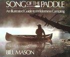 Song of the Paddle by Bill Mason